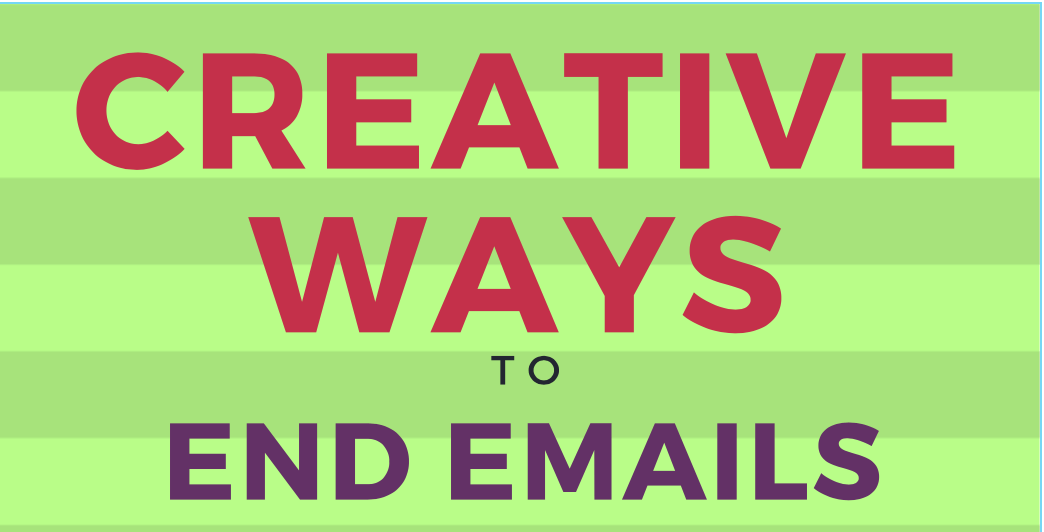 Infographic: Creative Ways to End Emails