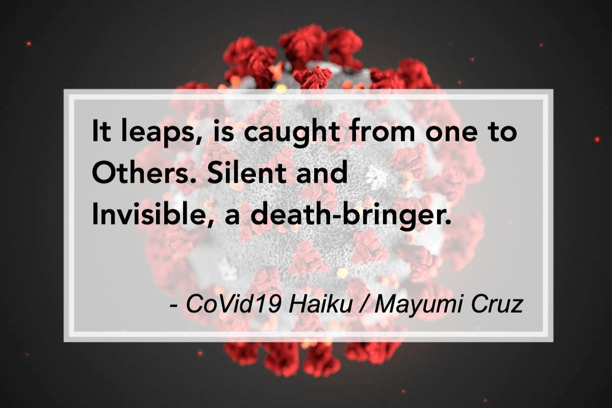CoVid19 Haiku by Mayumi Cruz