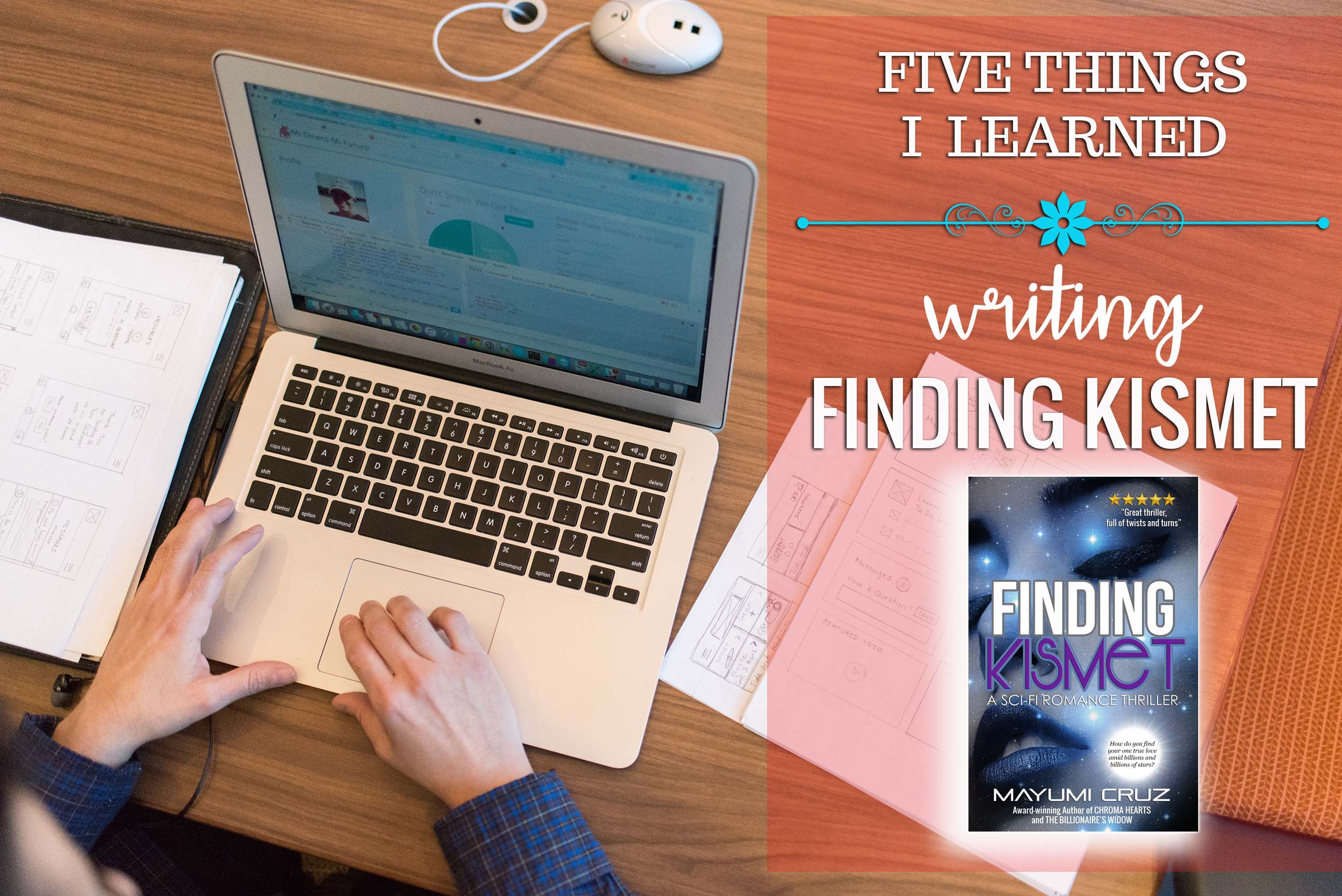 Five Things I Learned Writing FINDING KISMET