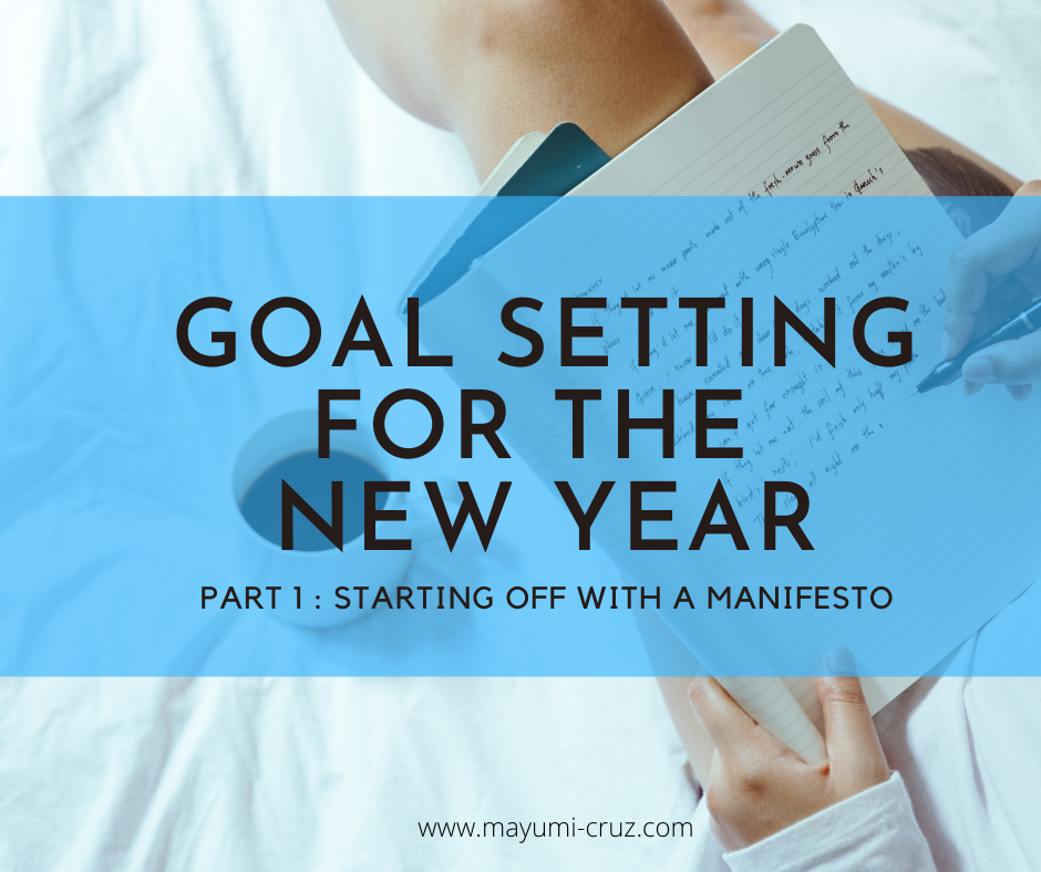 Goal Setting for the New Year (Part 1)