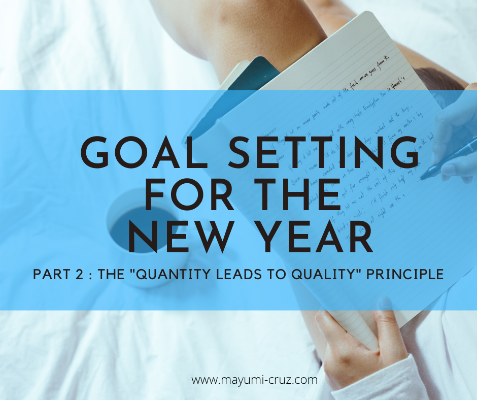 Goal Setting for the New Year (Part 2)