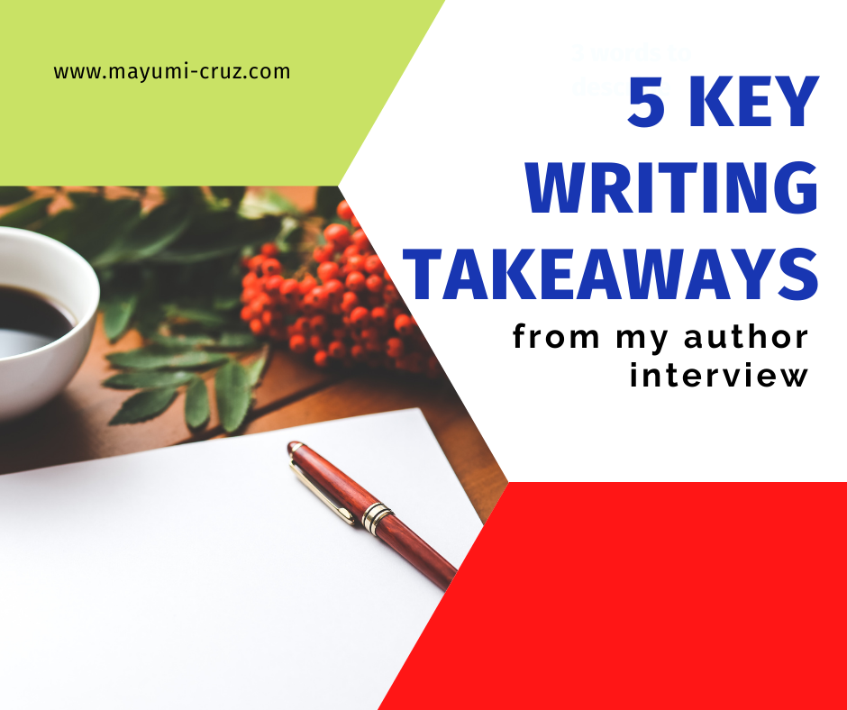 5 Key Takeaways from my Author Interview
